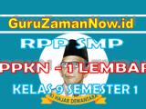 RPP PPKN 1 Lembar Kelas IX Semester 1