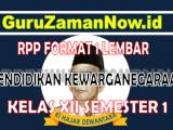 RPP PPKN 1 Lembar Kelas 12Semester 1