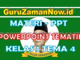 Materi PPT / Powerpoint Kelas 1 Tema 4 Semester 1