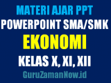 Download Media Ajar PowerPoint (PPT) Ekonomi SMA Kelas 10,11 dan 12