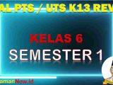 Soal UTS Kelas 6 Semester 1