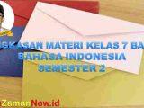 Materi Bahasa Indonesia SMP Kelas 7 Semester 2