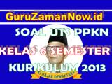 Soal PTS PKN Kelas 6 Semester Ganjil (1)