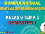 Soal PH Kelas 1 Tema 1