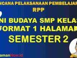 RPP 1 Lembar SENI BUDAYA Kelas 7 Semester 2 Revisi 2020