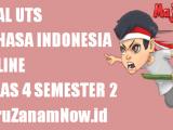 Soal UTS Bahasa Indonesia Kelas 4 Semester 2 Online