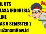 Soal UTS Bahasa Indonesia Kelas 6