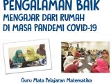 Buku Pengalaman Mengajar Dari Rumah Selama Covid-19 Mata Pelajaran Matematika