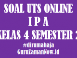 Soal UTS IPA Kelas 4 Semester 2 Online