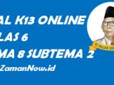 Soal Kelas 6 Tema 8 Subtema 2 Tugas Online