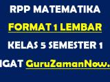 RPP Matematika Format 1 Lembar Kelas 5 Semester 1