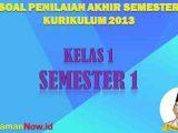 Soal PAS K13 Kelas 1 Semester 1